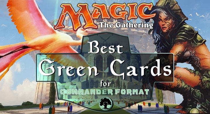best green cards for commander format mtg edh deck building