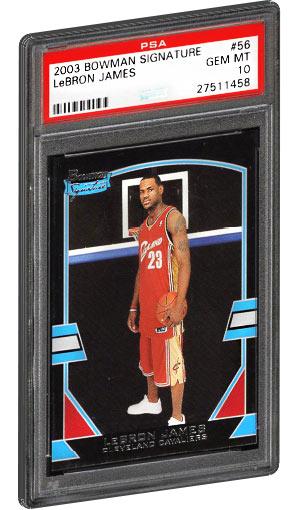 2003 Bowman Signature Lebron James Rookie Card 56 PSA Gem Mint 10