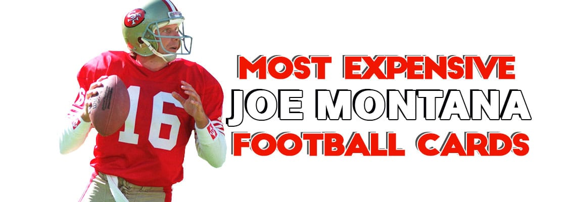 Top 20 Joe Montana Football Card List Psa Graded Rookie Value Price