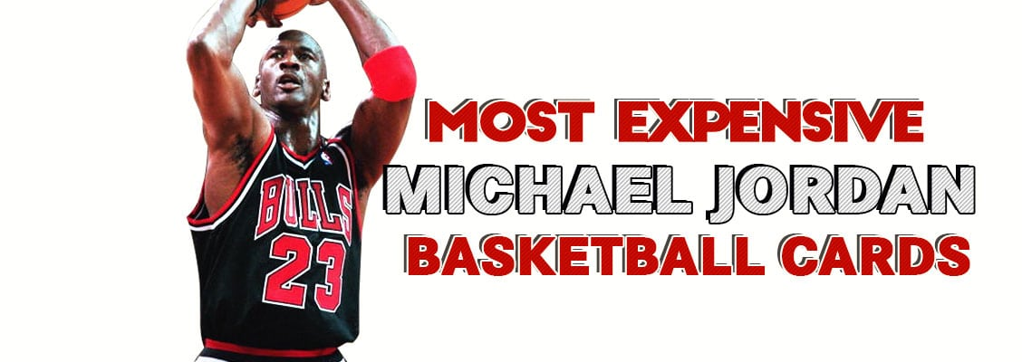 Michael Jordan Basketball Cards Most Expensive PSA Graded Rookie Cards Inserts