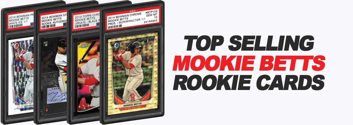 Top 15 Mookie Betts Rookie Card List Psa Bgs Graded Topps Update