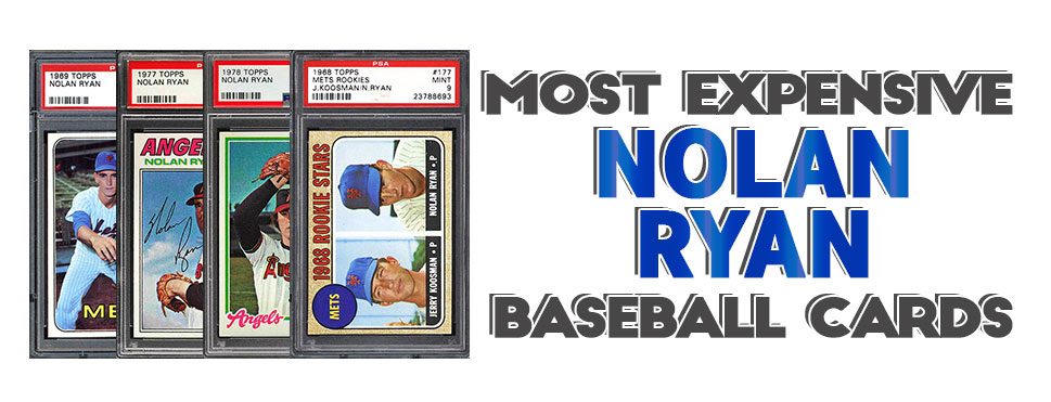 Top 15 Nolan Ryan Baseball Card List Highest Rookie Card